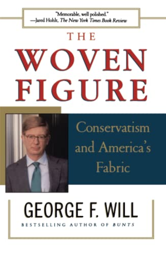 Woven Figure: Conservatism and America's Fabric 9780684848204