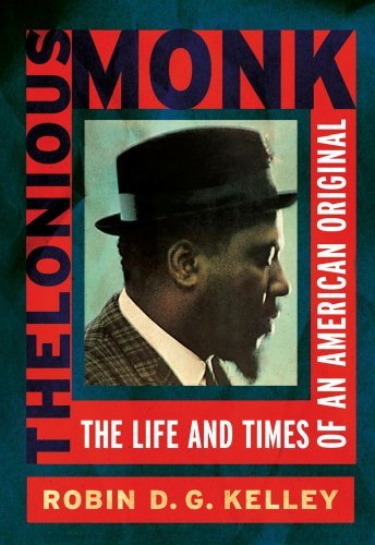 Thelonious Monk: The Life and Times of an American Original 9780684831909