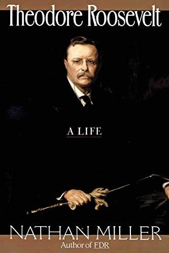 Theodore Roosevelt 9780688132200