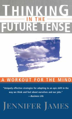 Thinking in the Future Tense 9780684832692