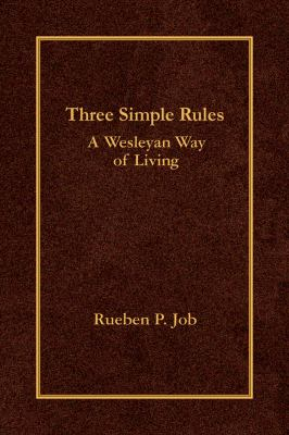 Three Simple Rules: A Wesleyan Way of Living 9780687649662