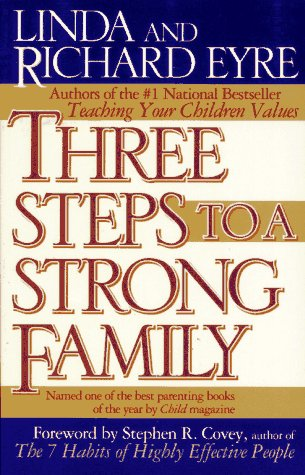 Three Steps to a Strong Family 9780684802886