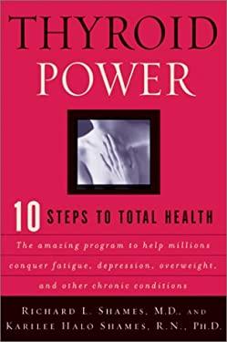 Thyroid Power: Ten Steps to Total Health 9780688172367