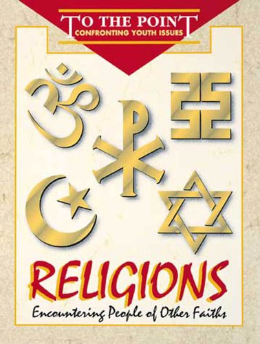 To the Point - Religions: Encountering People of Other Faiths 9780687437023