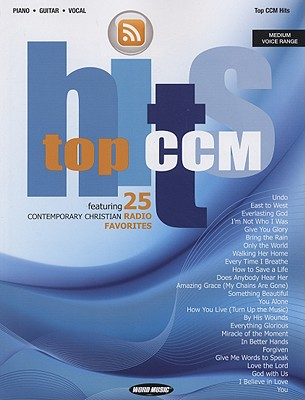 Top CCM Hits: Featuring 25 Contemporary Christian Radio Favorites