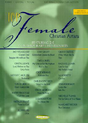 Top Female Christian Artists: Featuring 25 Contemporary Christian Hits