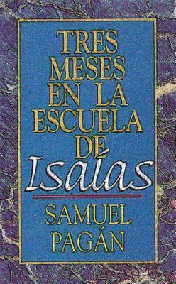 Tres Meses En La Escuela de ISA as (Isaiah) 9780687085651