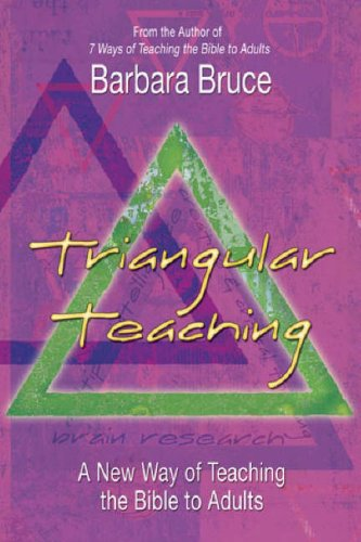 Triangular Teaching: A New Way of Teaching the Bible to Adults 9780687643523
