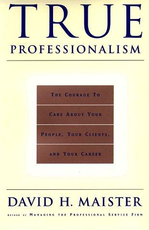 True Professionalism 9780684834665
