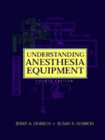 Understanding Anesthesia Equipment: 9780683304879