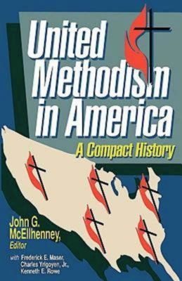 United Methodism in America: A Compact History 9780687431700