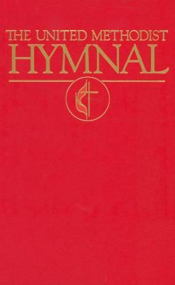 United Methodist Hymnal: Book of United Methodist Worship 9780687494941
