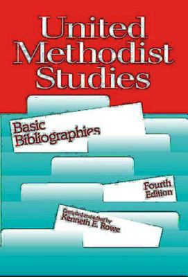 United Methodist Studies: Brief Bibliographies