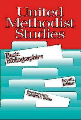 United Methodist Studies: Brief Bibliographies