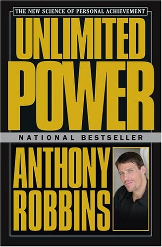 Unlimited Power: The New Science of Personal Achievement 9780684845777