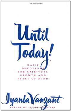 Until Today!: Daily Devotions for Spiritual Growth and Peace of Mind 9780684841373
