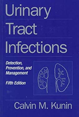 Urinary Tract Infections: Detection, Prevention, and Management 9780683181029