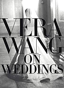 Vera Wang on Weddings 9780688162566