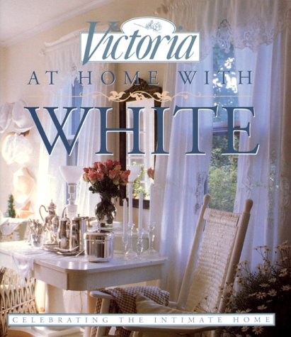 Victoria at Home with White 9780688144715