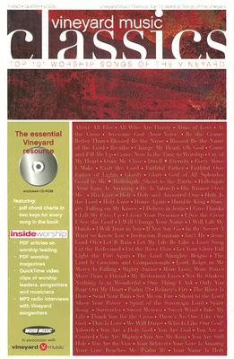 Vineyard Music Classics: Top 101 Worship Songs of the Vineyard [With CDROM]