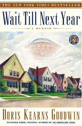 Wait Till Next Year: A Memoir 9780684847955