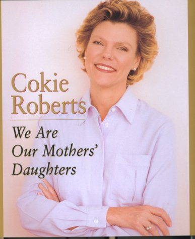 We Are Our Mothers' Daughters 9780688151980