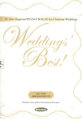 Weddings' Best!: 20 Most-Requested Piano Solos for Christian Weddings
