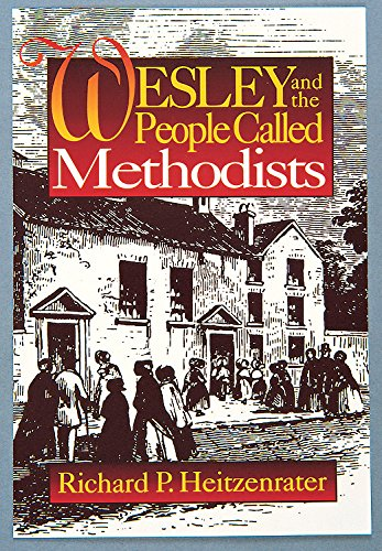 Wesley and the People Called Methodists 9780687443116