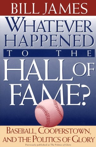 Whatever Happened to the Hall of Fame 9780684800882