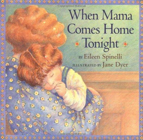 When Mama Comes Home Tonight 9780689810657