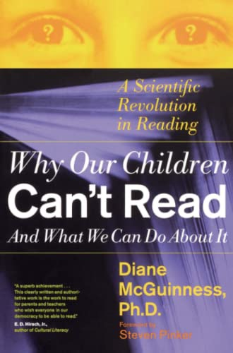 Why Our Children Can't Read and What We Can Do about It: A Scientific Revolution in Reading 9780684853567
