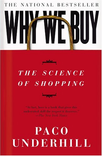 Why We Buy: The Science of Shopping 9780684849140