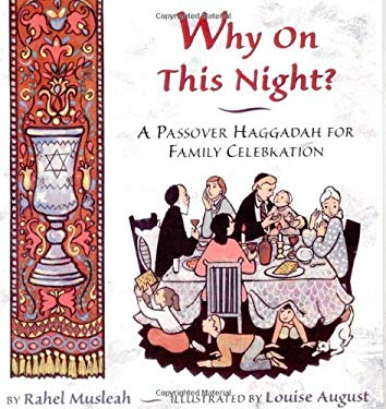 Why on This Night?: A Passover Haggadah for Family Celebration 9780689833137
