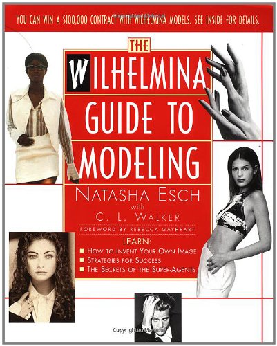 Wilhelmina Guide to Modeling 9780684814919