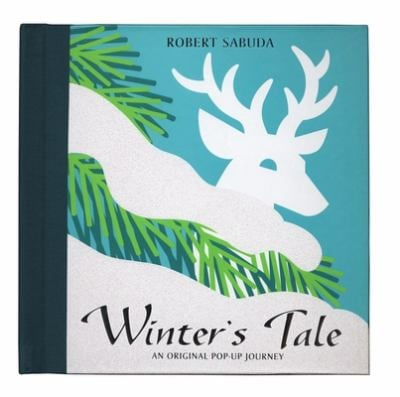 Winter's Tale: An Original Pop-Up Journey 9780689853630