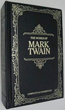 Works of Mark Twain, Complete and Unabridged