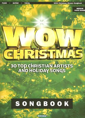 Wow Christmas: 30 Top Christian Artists and Holiday Songs: Green