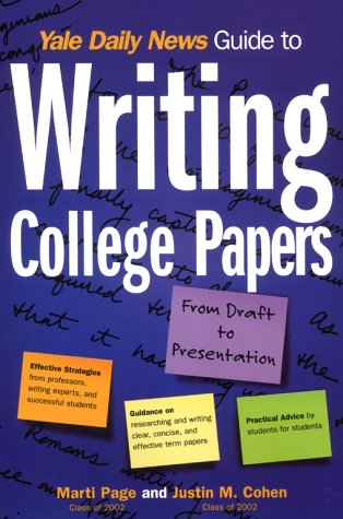 Yale Daily News Guide to Writing College Papers 9780684873459
