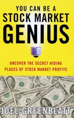 You Can Be a Stock Market Genius: Uncover the Secret Hiding Places of Stock Market Profits 9780684840079