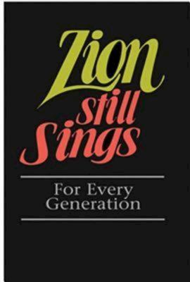 Zion Still Sings: For Every Generation 9780687335275