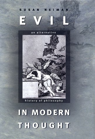 Evil in Modern Thought: An Alternative History of Philosophy 9780691096087