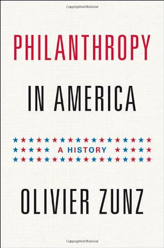 Philanthropy in America: A History 9780691128368