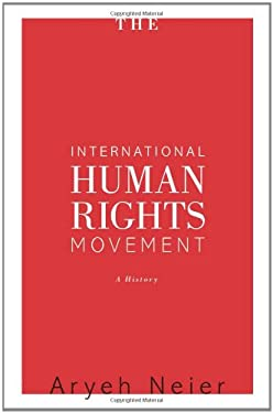 The International Human Rights Movement: A History 9780691135151