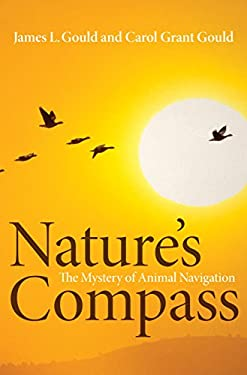 Nature's Compass: The Mystery of Animal Navigation 9780691140452