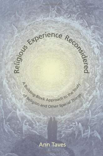 Religious Experience Reconsidered: A Building-Block Approach to the Study of Religion and Other Special Things 9780691140889