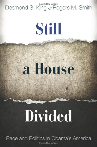 Still a House Divided: Race and Politics in Obama's America 9780691142630