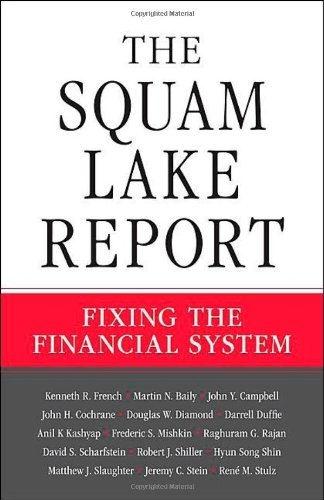 The Squam Lake Report: Fixing the Financial System 9780691148847