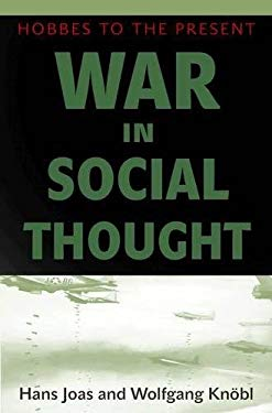 War in Social Thought: Hobbes to the Present 9780691150840
