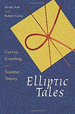 Elliptic Tales: Curves, Counting, and Number Theory 9780691151199