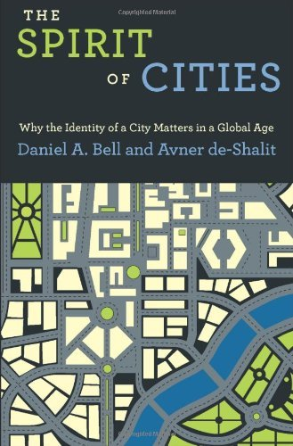 The Spirit of Cities: Why the Identity of a City Matters in a Global Age 9780691151441